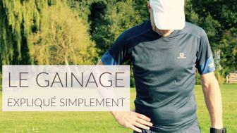 Gainage expliqué simplement